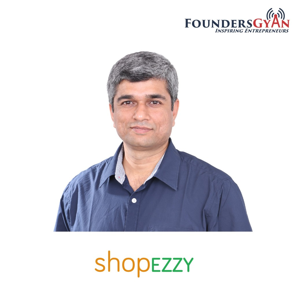 Mahesh Jakhetiya ShopEzzy - helping people claim their weekends back!