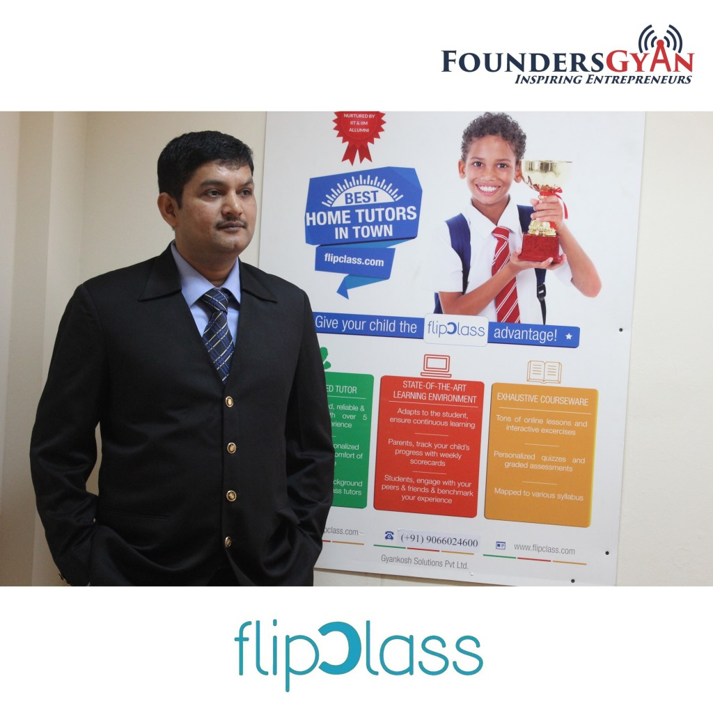 Vineet Dwivedi, CEO of Flipclass, home tutoring marketplace