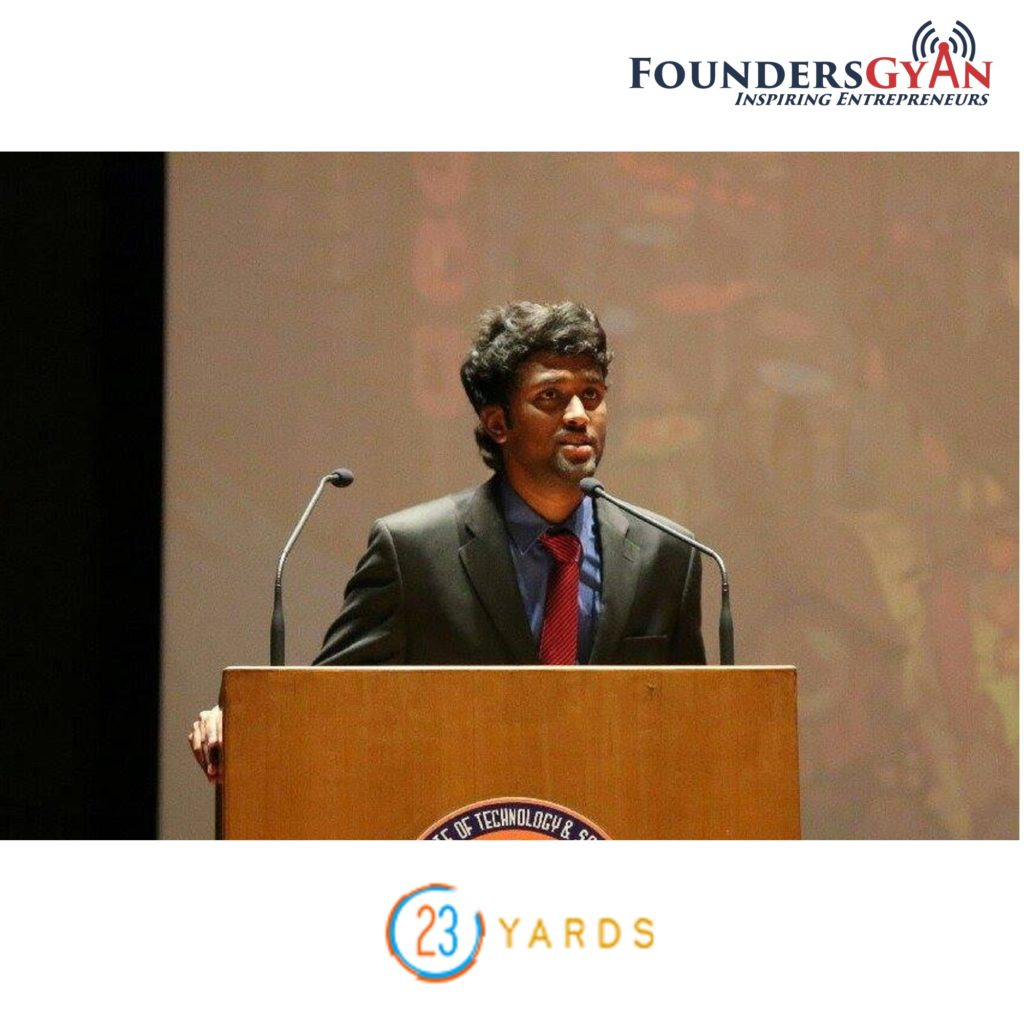 Growth hacking for startups, 23yards CEO Vishnu Saran
