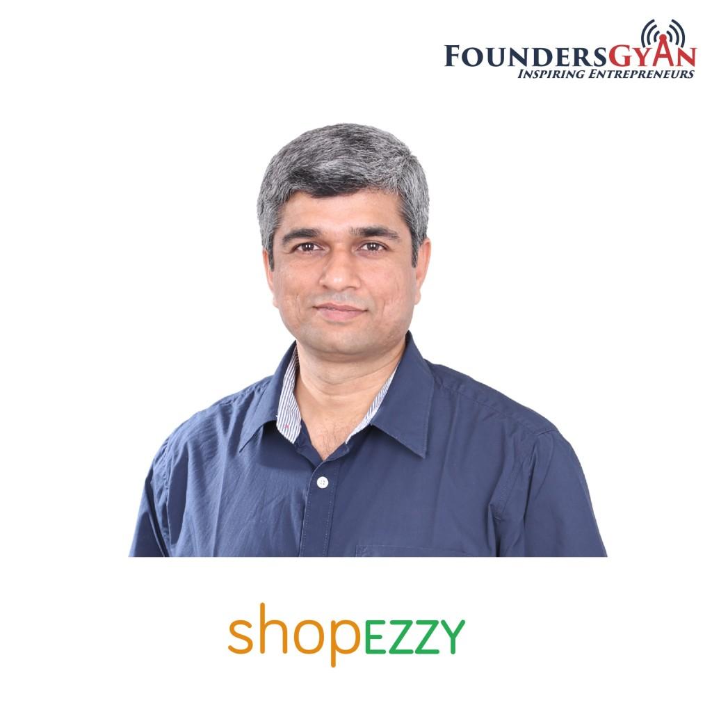 Mahesh Jakhetiya ShopEzzy - helping people claim their weekends back!