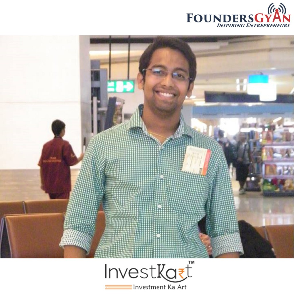 Puneet Jain, co-founder of Investkart, the platform for financial needs