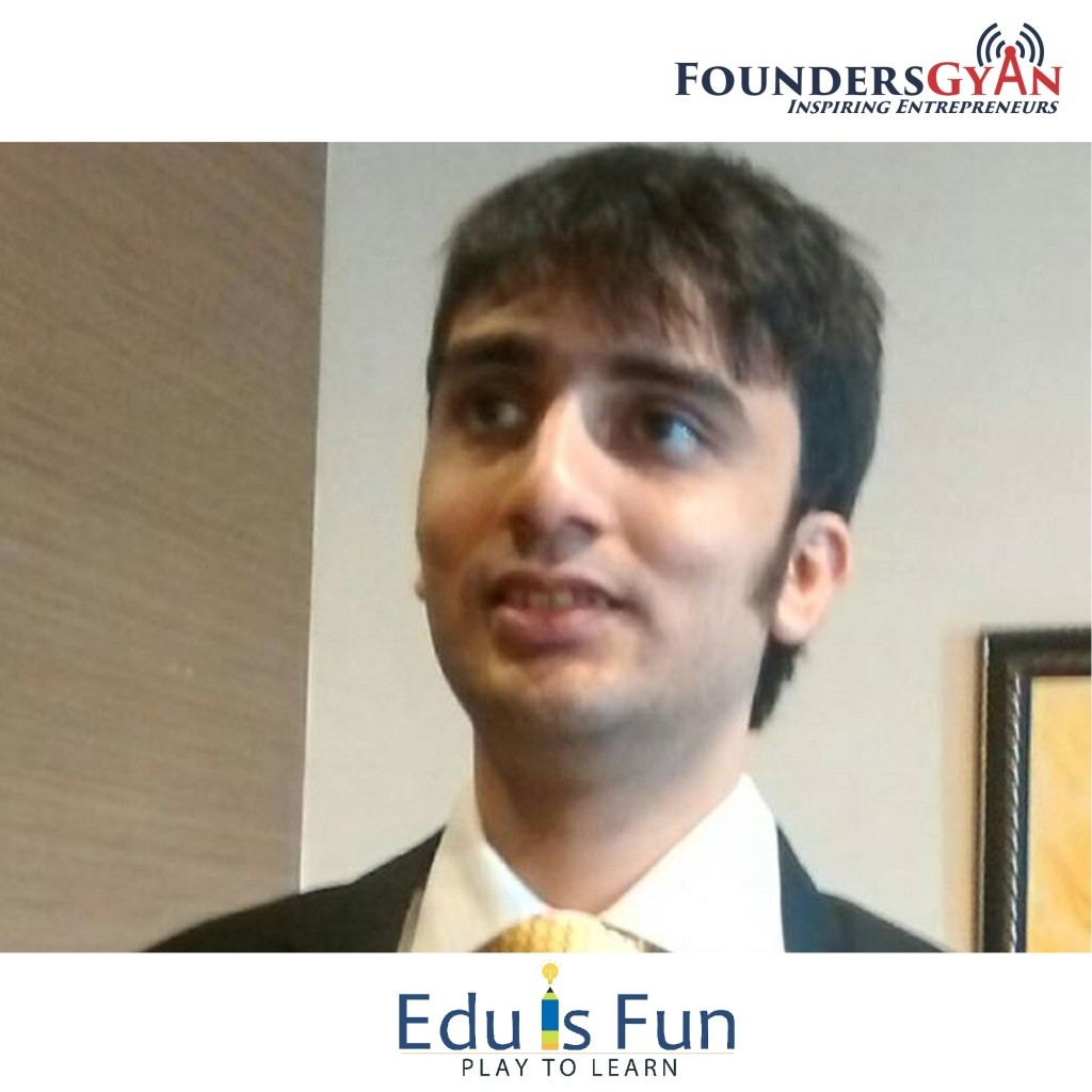 Jatin Solanki, co-founder of EduisFun, a startup that is gamifying learning!